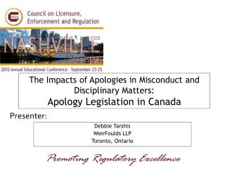 The Impacts of Apologies in Misconduct and Disciplinary Matters: Apology Legislation in Canada