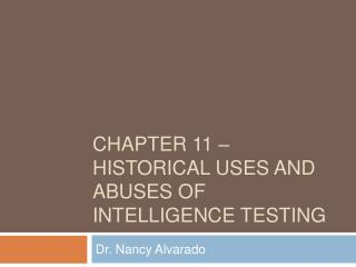 Chapter 11 – historical uses and abuses of intelligence testing