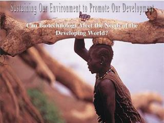 Sustaining Our Environment to Promote Our Development