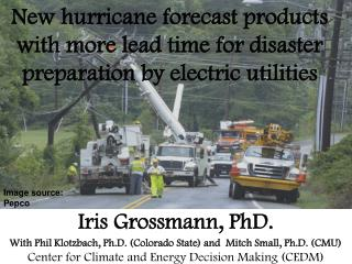 New hurricane forecast products with more lead time for disaster preparation by electric utilities