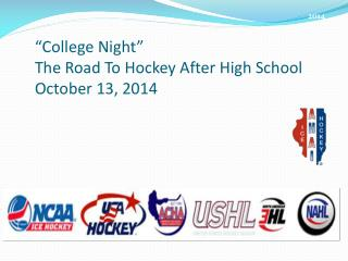 """College Night"" The Road To Hockey After High School October  13, 2014"