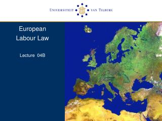 European  Labour Law  Lecture  04B