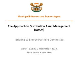 Briefing to Energy Portfolio Committee Date:	Friday, 1 November  2013,  Parliament, Cape Town