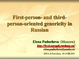 First-person- and third-person-oriented genericity in Russian