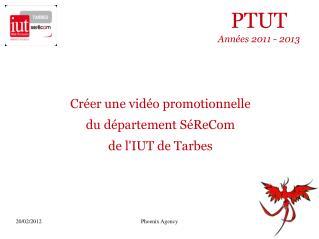 PTUT Années 2011 - 2013