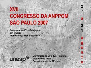 XVII CONGRESSO DA ANPPOM SÃO PAULO 2007
