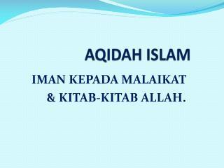 AQIDAH ISLAM