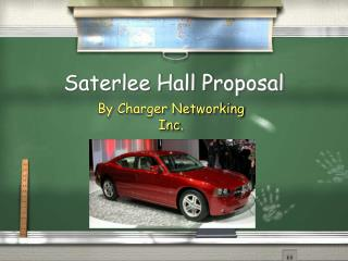 Saterlee Hall Proposal