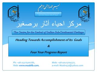 Heading Towards Accomplishment of Its  Goals & Four Year Progress Report