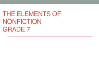 The Elements of Nonfiction Grade 7