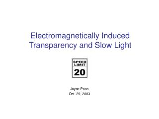 Electromagnetically Induced Transparency and Slow Light
