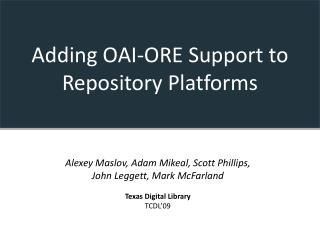 Adding OAI-ORE Support to Repository Platforms