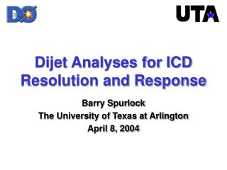Dijet Analyses for ICD Resolution and Response