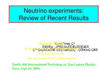Neutrino experiments:  Review of Recent Results
