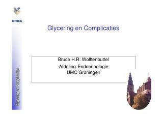 Glycering en Complicaties