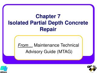 Chapter 7 Isolated Partial Depth Concrete Repair