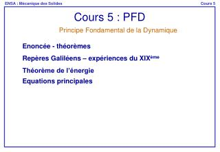 Cours 5 : PFD