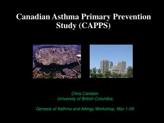 Canadian Asthma Primary Prevention Study (CAPPS)