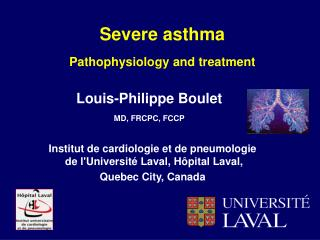 Severe asthma Pathophysiology and treatment