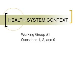 HEALTH SYSTEM CONTEXT