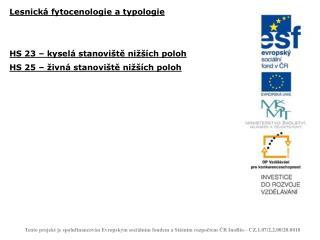 Lesnická fytocenologie a typologie HS 23 – kyselá stanoviště nižších poloh