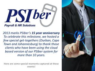 2013 marks  PSIber's 15 year anniversary