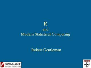 R  and Modern Statistical Computing