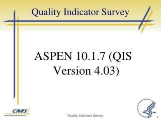 Quality Indicator Survey