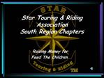 Star Touring  Riding Association South Region Chapters