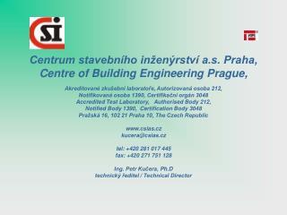 Centrum stavebního inženýrství a.s. Praha, Centre of Building Engineering Prague,