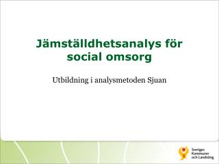 Jämställdhetsanalys för  social omsorg