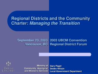 Regional Districts and the Community Charter:  Managing the Transition