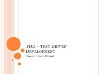 TDD – Test Driven Development
