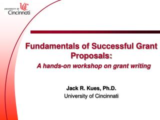Fundamentals of Successful Grant Proposals: A hands-on workshop on grant writing