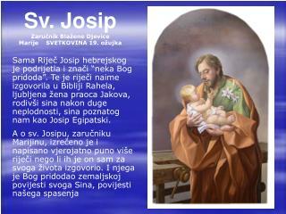 Sv. Josip Zaručnik Blažene Djevice Marije  SVETKOVINA 19. ožujka
