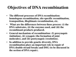 Objectives of DNA recombination