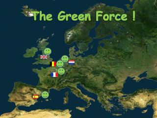 The Green Force !