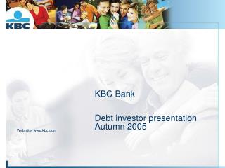 KBC Bank Debt investor presentation Autumn 2005