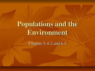 Populations and the Environment
