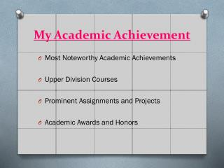 My Academic Achievement