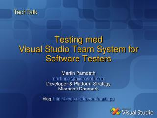 Testing med Visual Studio Team System for Software Testers