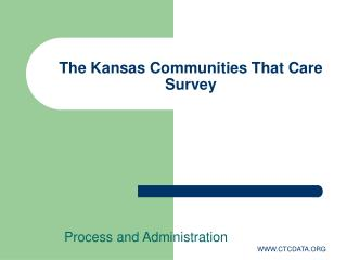 The Kansas Communities That Care Survey