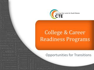 College & Career Readiness Programs
