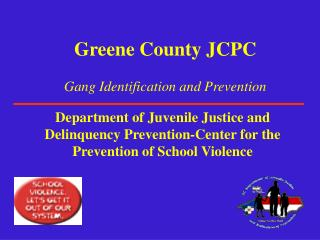 Greene County JCPC Gang Identification and Prevention