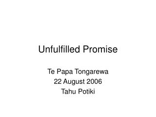 Unfulfilled Promise