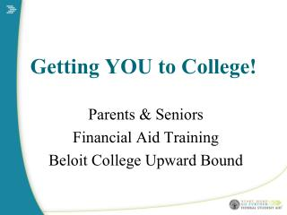 Getting YOU to College!