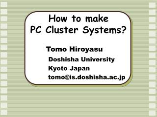 How to make  PC Cluster Systems?