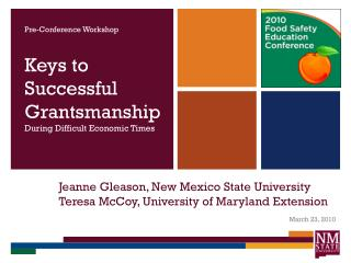 Jeanne Gleason, New Mexico State University Teresa McCoy, University of Maryland Extension