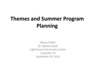 Themes and Summer Program Planning