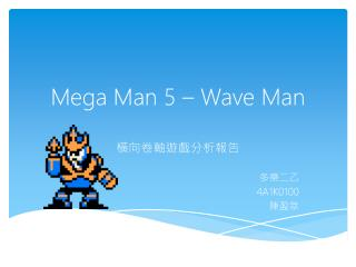 Mega Man 5 – Wave Man